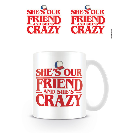 TAZA STRANGER THINGS SHE IS OUR FRIEND