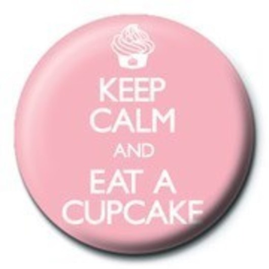 CHAPA KEEP CALM AND EAT A CUPCAKE