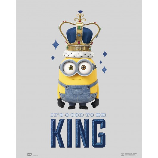 MINI POSTER MINIONS ITS GOOD TO BE KING