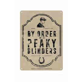 CARTEL METALICO PEQUEÑO PEAKY BLINDERS BY THE ORDER OF PEAKY BLINDERS