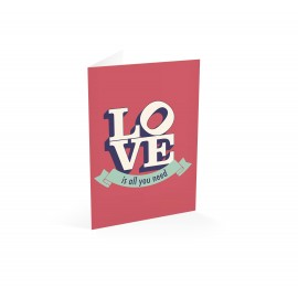 Greeting card Love Is All You Need