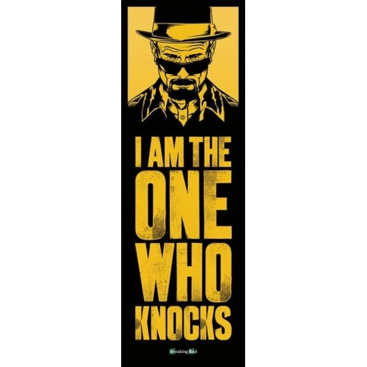 POSTER PUERTA BREAKING BAD I AM THE ONE WHO KNOCKS DOOR