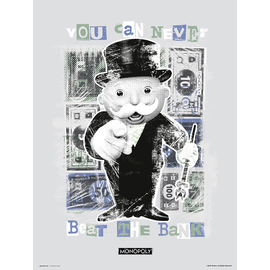 PRINT 30X40 CM MONOPOLY YOU CAN NEVER BEAT THE BANK
