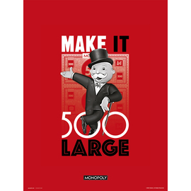 PRINT 30X40CM MONOPOLY MAKE IT 500 LARGE
