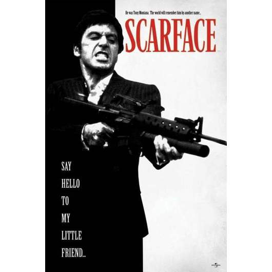 POSTER SCARFACE (SAY HELLO TO MY LITTLE FRIE